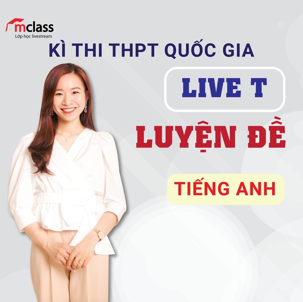 LIVE T - Luyện đề - Tiếng anh 2K3
