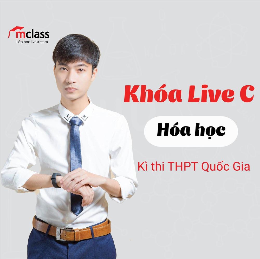 LIVE C - Luyện Thi Chuyên Đề - Hóa