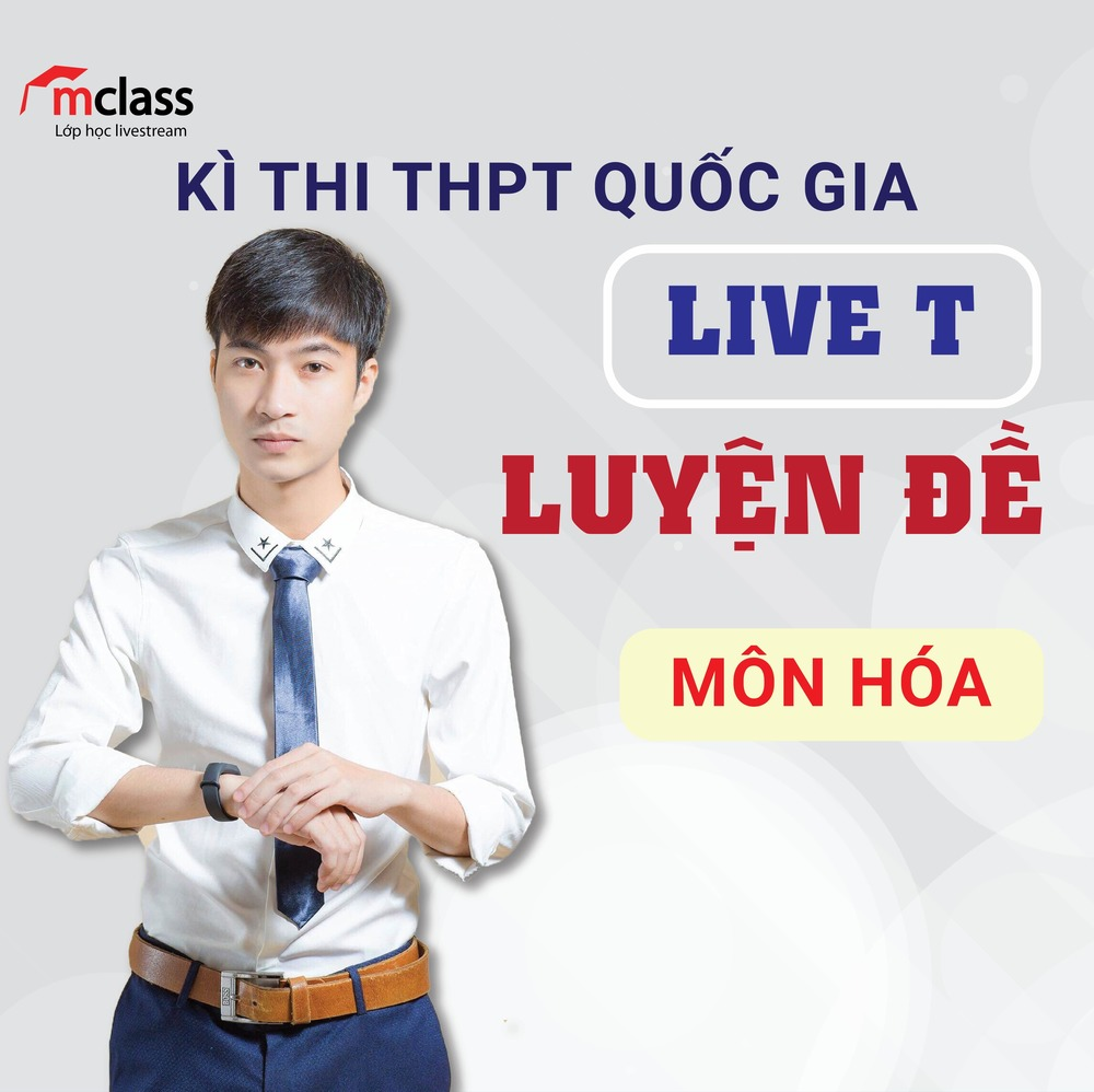 LIVE T - Luyện đề - Hóa