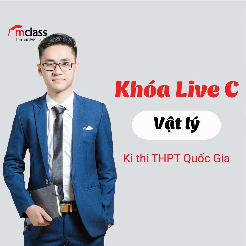 LIVE C - Luyện Thi Chuyên Đề - Lý