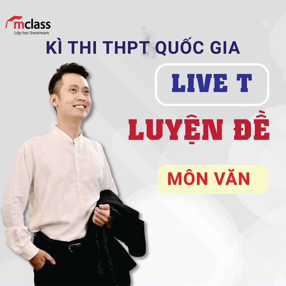 LIVE T - Luyện đề - Văn 2K3