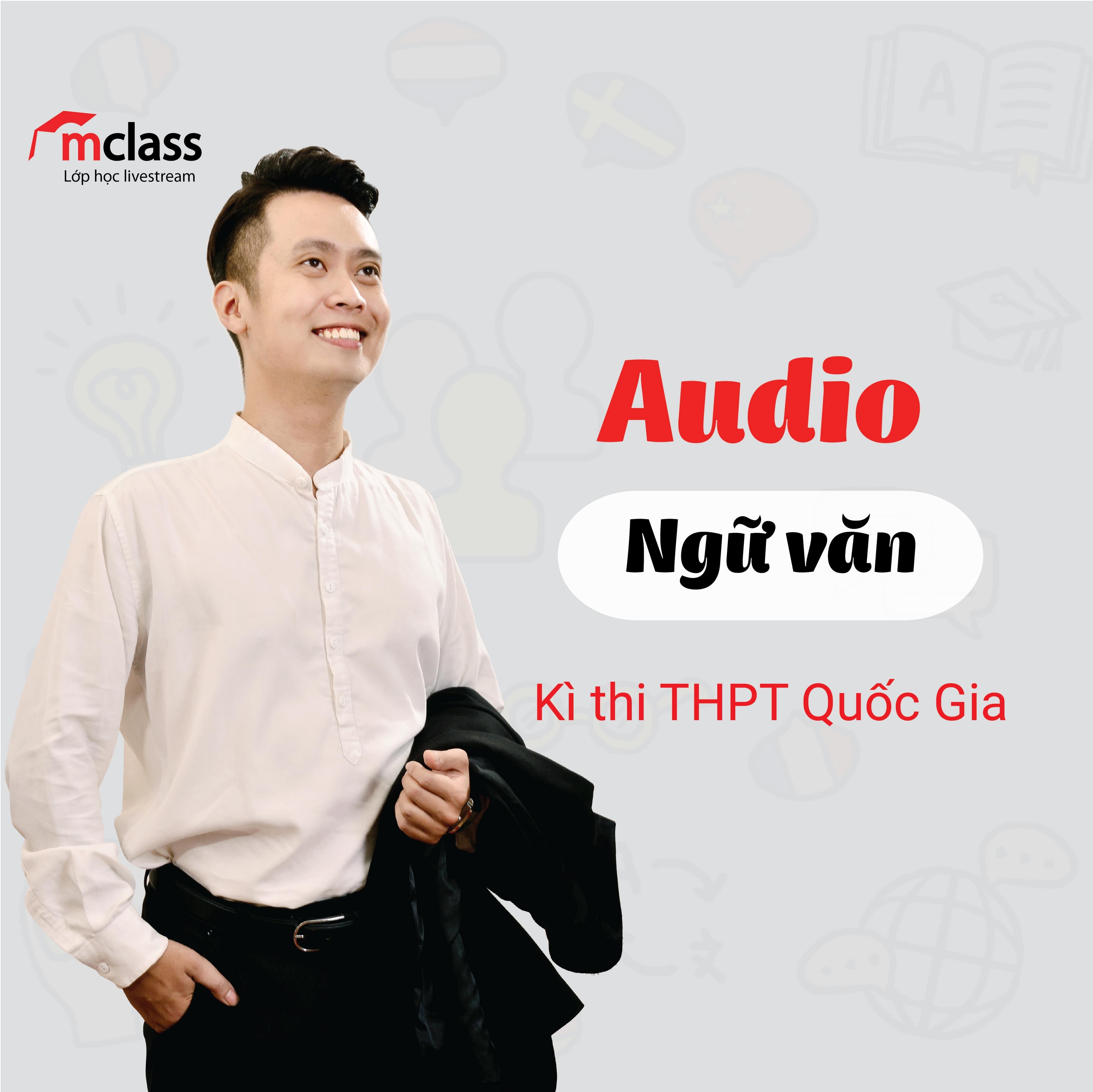 Audio Ngữ Văn thầy Phạm Minh Nhật