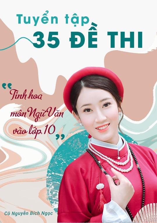 Chiên thuật môn Văn đạt 8+, 9+ thi HK Lớp 9 (Tập 1)