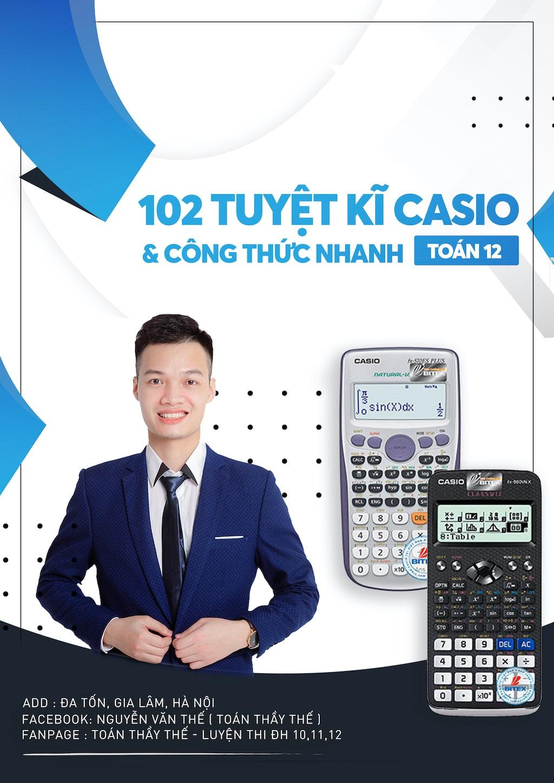 102 Tuyệt kỹ Casio Toán 12